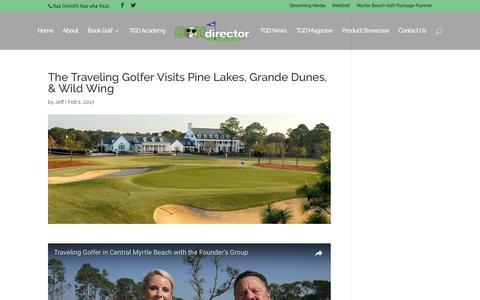 The Traveling Golfer Visits Pine Lakes, Grande Dunes, & Wild Wing | TheGolfDirector.com