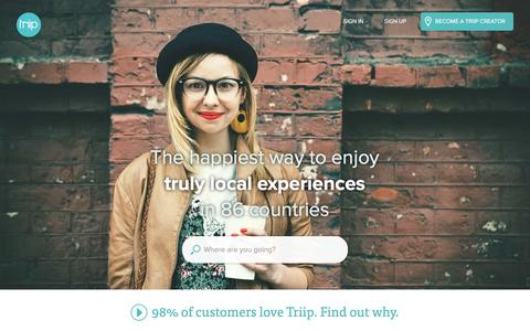 Screenshot of Home Page triip.me - The Happiest Way to Enjoy Truly Local Experiences - Triip - captured Feb. 25, 2016