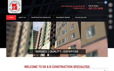 Screenshot of Home Page dkandb.com - Construction Equipment | LaVista, NE | DK & B Construction Specialties - captured Dec. 19, 2018
