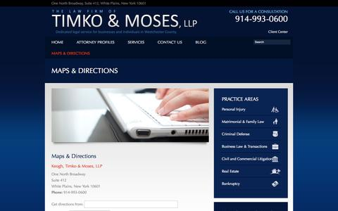 Screenshot of Maps & Directions Page ktmlawfirm.com - Westchester County Personal Injury Attorneys   Timko & Moses, LLP - captured Oct. 6, 2014