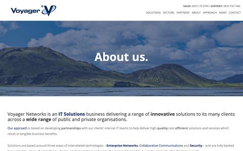 Screenshot of About Page voyager.net.uk - IT Solutions for Public & Private Organisations | Voyager Networks - captured Oct. 18, 2018