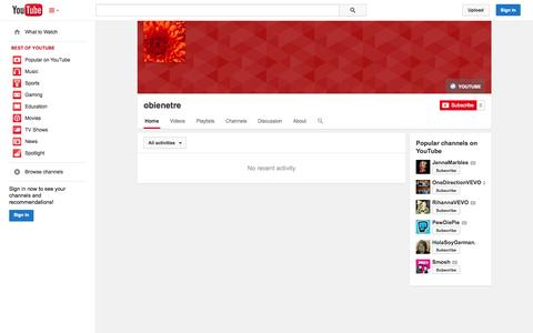 Screenshot of YouTube Page youtube.com - obienetre  - YouTube - captured Oct. 27, 2014