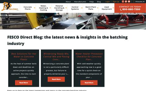 Screenshot of Blog fescodirect.com - FESCO Direct Blog: the latest news & insights in the batching industry | Fesco Direct LLC Milwaukee, Wisconsin - captured Dec. 19, 2018