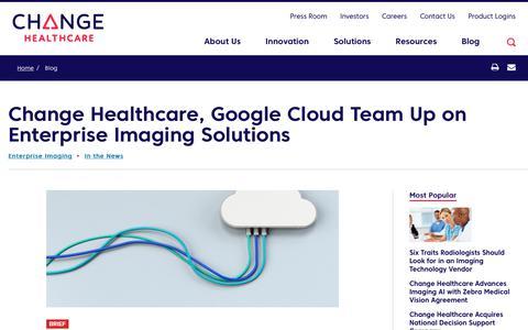 Screenshot of Team Page changehealthcare.com - Change Healthcare, Google Cloud Team Up on Enterprise Imaging Solutions | Change Healthcare - captured Feb. 20, 2020