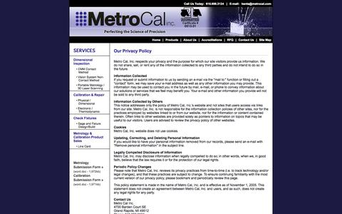 Screenshot of Privacy Page metrocal.com - Dimensional Inspection, Calibration, Customized Gage Design, Fixture Design, Contact Method, Non Contact Method, Physical Calibration Services, Dimensional Calibration Services, Gage Build, Fixture Build, Electronic Calibration, Certification, A2LA A - captured Oct. 27, 2014