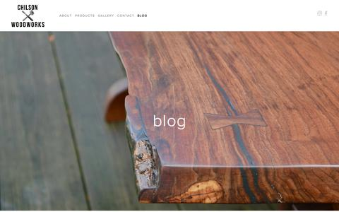 Screenshot of Blog chilsonwoodworks.com - blog — Chilson Woodworks - captured July 17, 2018