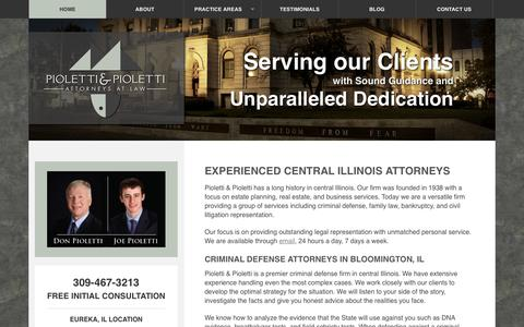Screenshot of Home Page piolettilaw.com - Pioletti & Pioletti Attorneys | Bloomington, IL | Eureka, IL - captured Oct. 2, 2014