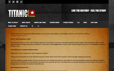 Screenshot of FAQ Page titanicexperiencecobh.ie - FAQ - Titanic Experience Cobh - Live The History, Feel The Story - captured Nov. 17, 2018