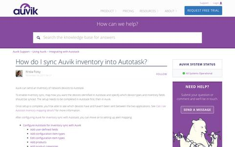 Screenshot of Support Page auvik.com - How do I sync Auvik inventory into Autotask? – Auvik Support - captured Nov. 17, 2017
