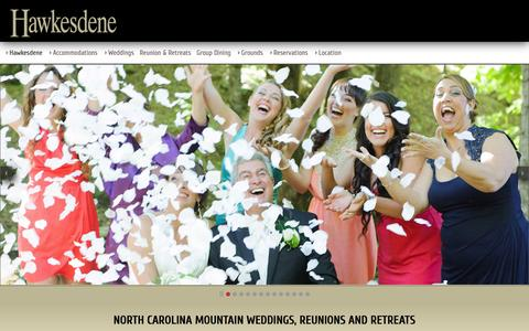 Screenshot of Home Page hawkesdene.com - Hawkesdene Private Estate Rental - Andrews NC Mountains - Family Reunion, Special Event & Destination Wedding Venues - captured Sept. 23, 2014