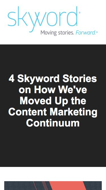 4 Skyword Stories on How We've Moved Up the Content Marketing Continuum