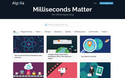 Screenshot of Blog algolia.com - Milliseconds Matter | The Official Algolia Blog - captured Nov. 5, 2015