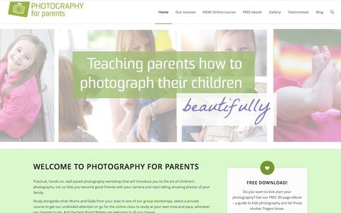 Screenshot of Home Page photographyforparents.co.uk - Photography for Parents | capture EVERY memory - captured Oct. 2, 2014