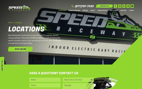 Screenshot of Locations Page speedraceway.com - Indoor electric go kart racing Locations | Speed Raceway - captured Sept. 2, 2018