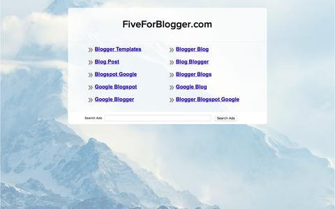 Screenshot of Home Page fiveforblogger.com - FiveForBlogger.com - captured Sept. 23, 2018