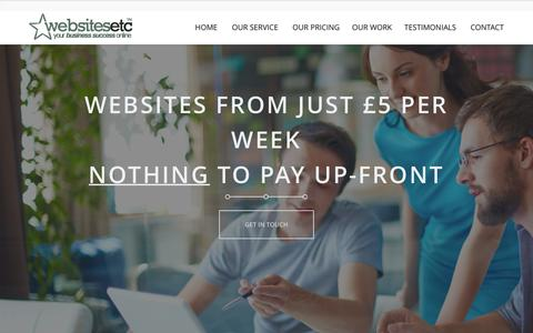 Screenshot of Home Page Contact Page Pricing Page Testimonials Page websites-etc.co.uk - Websites Etc - design websites etc from just £5 a week : Leeds - captured Feb. 14, 2016