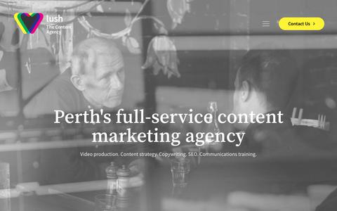 Screenshot of Home Page lushthecontentagency.com - Lush – The Content Agency: Video production, editorial, strategy and SEO in Perth - captured Sept. 30, 2018