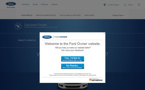 Solution Finder | Questions about your Ford Vehicle? | Official Ford Owner Site
