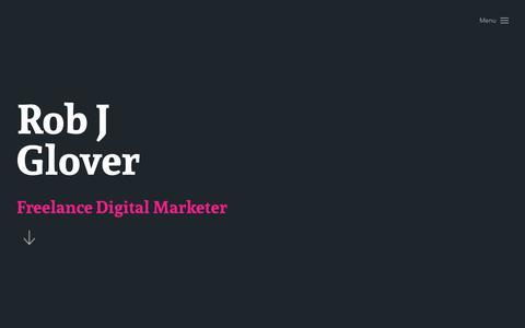 Screenshot of Home Page robjglover.com - Freelance Digital Marketing Consultant - Rob J Glover - captured Sept. 21, 2018