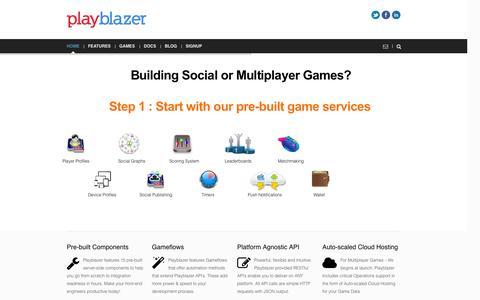 Screenshot of Home Page About Page playblazer.com - Playblazer | Pre-built Game Server for your Social & Multiplayer Games - captured Sept. 17, 2014
