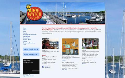 Screenshot of Home Page dogwatchcafe.com - The Dog Watch Cafe and Restaurant is located in beautiful Stonington Borough, Connecticut, directly overlooking Dodson Boatyard on the water. - captured Sept. 30, 2014