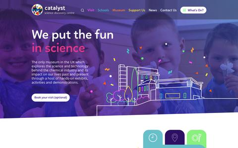 Screenshot of Home Page catalyst.org.uk - Catalyst Science Discovery Centre - A unique interactive museum for all ages. - captured Sept. 24, 2018