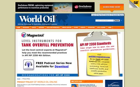 Screenshot of Privacy Page worldoil.com - World Oil - Upstream News | Technology | Exploration | Drilling | Production | Statistics | Careers | Events - captured Oct. 26, 2014