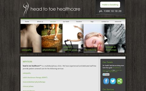 Screenshot of Services Page headtotoehealthcare.com.au - Services include osteopathy, physiotherapy, massage, clinical pilatesHead To Toe Healthcare - captured Oct. 2, 2014
