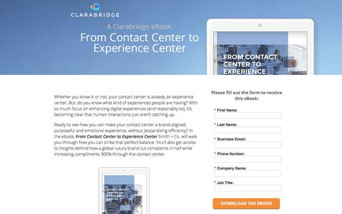 Screenshot of Landing Page clarabridge.com - From Contact Center to Experience Center - captured June 4, 2018