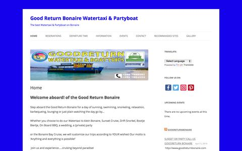 Screenshot of Home Page goodreturnbonaire.com - Home - Good Return Bonaire Watertaxi & Partyboat - captured Nov. 11, 2016