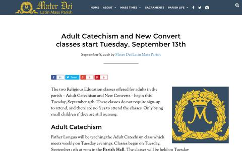Screenshot of materdeiparish.com - Adult Catechism and New Convert classes start Tuesday, September 13th - Mater Dei Latin Mass Parish - captured Sept. 9, 2016