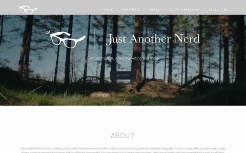 Screenshot of Home Page justanothernerd.com - Just Another Nerd - Film, Animation & video marketing - captured Jan. 9, 2016