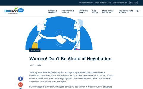 Screenshot of Blog freshbooks.com - Women! Don't Be Afraid of Negotiation | FreshBooks Blog - captured Dec. 5, 2017