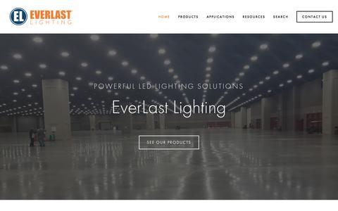 Screenshot of Home Page everlastlight.com - Everlast Lighting   LED High Bay, LED Street and Area and LED Garage Fixture Leaders - captured Nov. 12, 2016