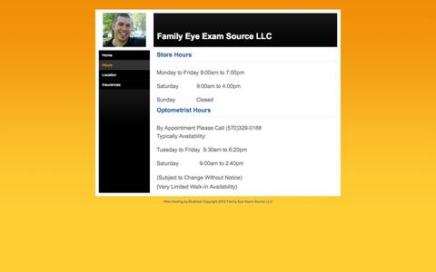Screenshot of Hours Page familyeyeexamsource.com - Family Eye Exam Source Hours - Family Eye Exam Source LLC - captured Oct. 5, 2014