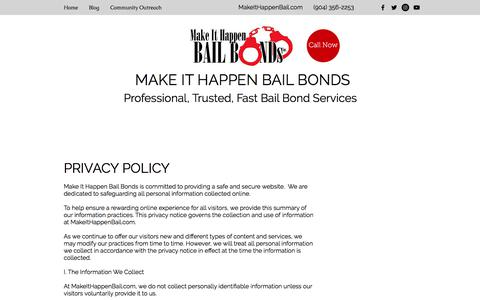 Screenshot of Privacy Page makeithappenbail.com - Privacy Policy - Make It Happen Bail Bonds Jacksonville, FL - captured Sept. 29, 2017