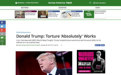 Screenshot of patch.com - Donald Trump: Torture 'Absolutely' Works - Across America, US Patch - captured Jan. 26, 2017