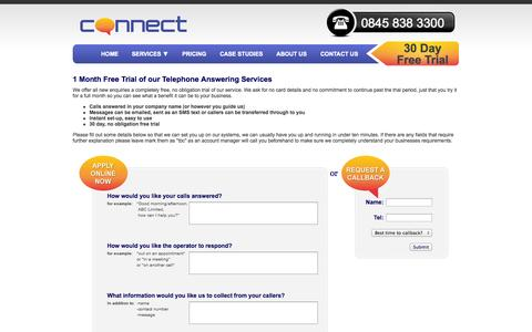 Screenshot of Trial Page connect-communications.co.uk - Apply online for a 1 month free trial of our call answering services - captured Oct. 2, 2014