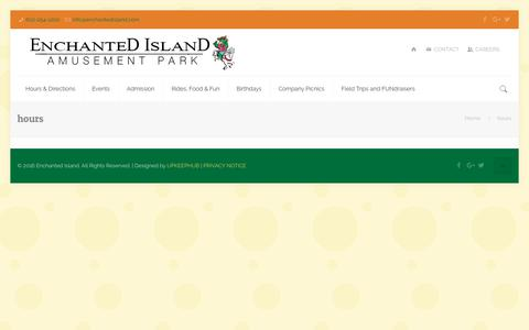 Screenshot of Hours Page enchantedisland.com - Enchanted Island Amusement Park | - captured Nov. 10, 2018
