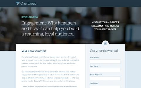 Screenshot of Landing Page chartbeat.com - Engagement: Why It Matters and How It Can Help You Build a Returning and Loyal Audience | Chartbeat Publishing - captured Oct. 27, 2014