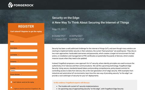 Screenshot of Landing Page forgerock.com - Security on the Edge: A New Way To Think About Securing the Internet of Things - captured June 23, 2017