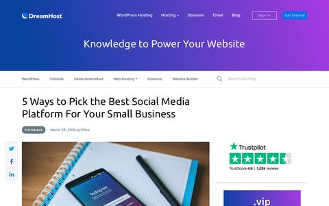 Screenshot of Blog dreamhost.com - 5 Ways to Pick the Best Social Media Platform For Your Small Business - Website Guides, Tips and Knowledge - captured Feb. 21, 2020