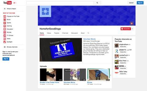 Screenshot of YouTube Page youtube.com - HomeforGoodDogs  - YouTube - captured Oct. 25, 2014