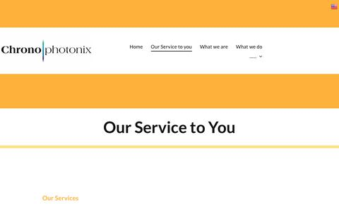 Screenshot of Services Page chronophotonix.com - Our Service to you - captured Sept. 25, 2018