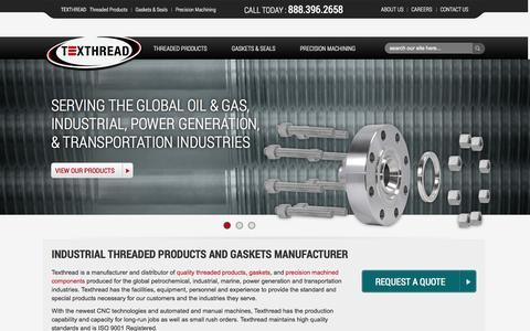 Screenshot of Home Page texthread.com - Industrial Threaded Studs- Gaskets & Machining Capabilities | Tex Thread, Inc. - captured Oct. 7, 2014