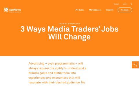 Screenshot of Jobs Page appnexus.com - 3 Ways Media Traders' Jobs Will Change  | AppNexus - captured Nov. 18, 2019