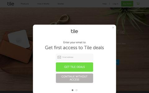 Find Your Keys, Wallet & Phone with Tile's Bluetooth Tracker and Save Up to 30%.  | Tile