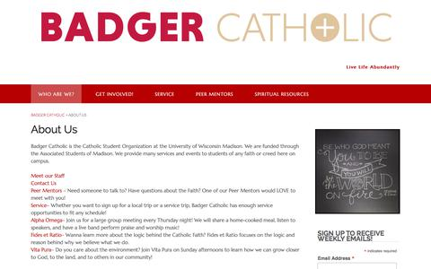 Screenshot of About Page badgercatholic.org - About Us - Badger Catholic - captured May 31, 2017