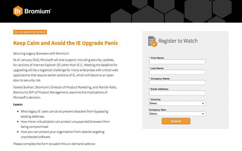 Bromium: Webinar On-Demand - Keep Calm and Avoid the IE Upgrade Panic