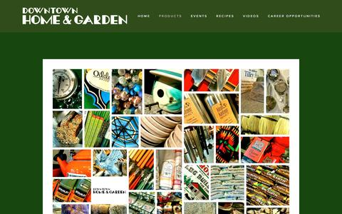 Screenshot of Products Page downtownhomeandgarden.com - PRODUCTS — Downtown Home & Garden - captured Nov. 24, 2016